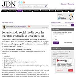 Les enjeux du social media pour les marques : conseils et best practices