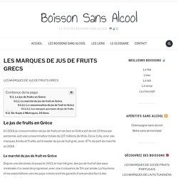 LES MARQUES DE JUS DE FRUITS GRECS