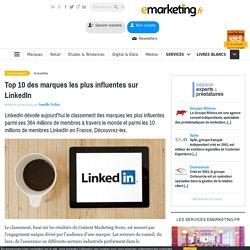 Top 10 des marques les plus influentes sur LinkedIn
