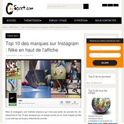 Top 10 des marques sur Instagram : Nike en haut de l'affiche