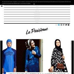Les marques se mettent à la mode islamique - La Parisienne