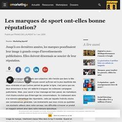 Les marques de sport ont-elles bonne réputation? - Marketing Sportif