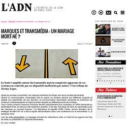 Marques et transmédia: un mariage mort-né? - TRIBUNE