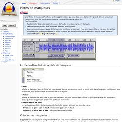 Pistes de marqueurs - Audacity Development Manual