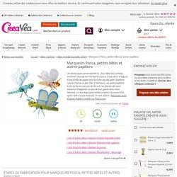 Marqueurs Posca, petites bêtes et autres papillons - Idées et conseils Activité manuelle enfant