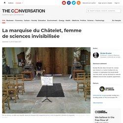 La marquise du Châtelet, femme desciences invisibilisée