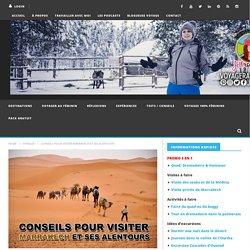 Conseils pour visiter Marrakech et ses alentours - JDroadtrip.tv