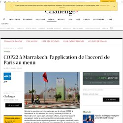 COP22 à Marrakech: l'application de l'accord de Paris au menu