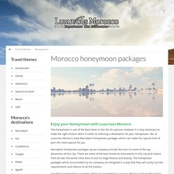 Luxurious Honeymoon Packages in Marrakech