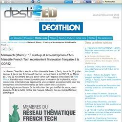 Marrakech (Maroc) : 15 start-up et éco-entreprises d'Aix-Marseille French