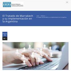 El Tratado de Marrakech y su implementación en la Argentina – ABGRA