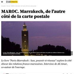MAROC. Marrakech, de l'autre côté de la carte postale