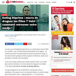 Marre de draguer : halte à la dating déprime !