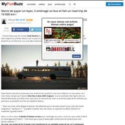 Marre de payer un loyer, il aménage un bus et fait un road trip de 10 000 km ! - MyFunBuzz