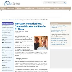 Marriage Communication: 3 Common Mistakes and How To Fix Them