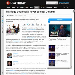 Marriage doomsday never comes: Column