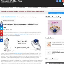 The Marriage Of Engagement And Wedding Rings - Tanzanite Wedding Ring