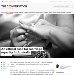 An ethical case for marriage equality in Australia