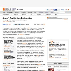 Obama's Gay Marriage Equivocation - Reason.com