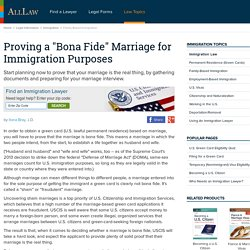 "Proving a ""Bona Fide"" Marriage for Immigration Purposes - AllLaw.com"