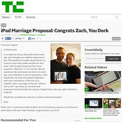 iPad Marriage Proposal: Congrats Zach, You Dork