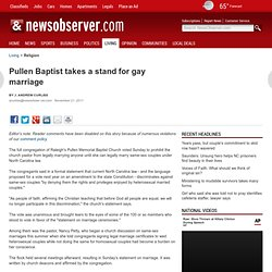 Pullen Baptist takes a stand for gay marriage - Religion