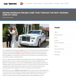 Making Marriage Dreams Come True Through the Best Wedding Cars of Leeds