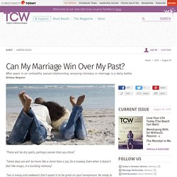Can My Marriage Win Over My Past?