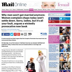 Men won't get married anymore because of ladies argues Denigration of Men, by PETER LLOYD