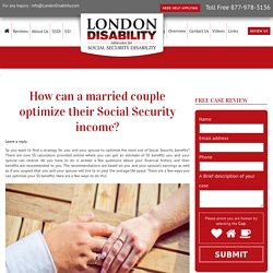 How can a married couple optimize their Social Security income?