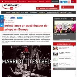 Marriott lance un accélérateur de startups en Europe