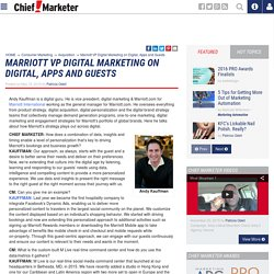 Marriott VP Digital Marketing on Digital, Apps and Guests