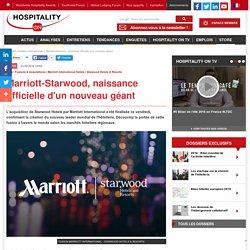 Marriott-Starwood, naissance officielle d'un nouveau géant