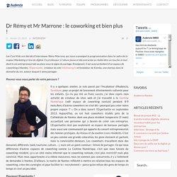 Dr Rémy et Mr Marrone : le coworking et bien plus !