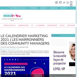 Marronniers 2021 : le calendrier marketing des Community Managers