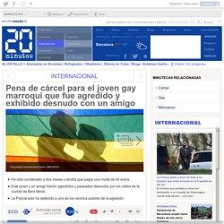 Pena de cárcel para el joven gay marroquí que fue agredido y exhibido desnudo con un amigo
