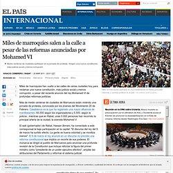 Miles de marroquíes salen a la calle a pesar de las reformas anunciadas por Mohamed VI · ELPAÍS.com
