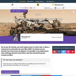 Mars 2020 : la construction du rover de la Nasa a débuté