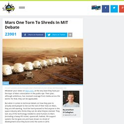 Mars One Torn To Shreds In MIT Debate