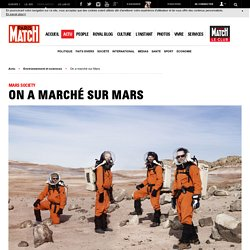 Mars society - On a marché sur Mars