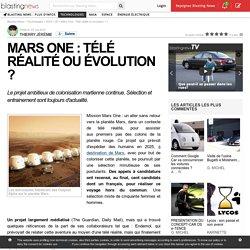 Mars One : Télé réalité ou évolution ?