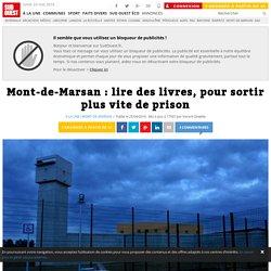 Mont-de-Marsan : lire des livres, pour sortir plus vite de prison