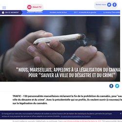 """""""Nous, Marseillais, appelons à la légalisation du cannabis"""" pour """"sauver la ville du désastre et du crime"""" - LCI"""