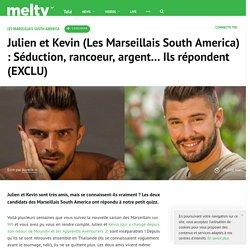 Julien et Kevin (Les Marseillais South America) : Séduction, rancoeur, argent... Ils répondent (EXCLU)