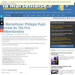 la Marseillaise: Philippe Pujol lauréat du 76e Prix #Albertlondres