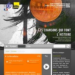 La Marseillaise - Ces chansons qui font l'histoire