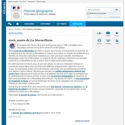 2016, année de La Marseillaise-Histoire-géographie-Éduscol