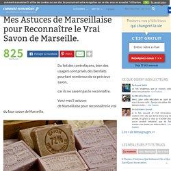 Mes Astuces de Marseillaise pour Reconnaître le Vrai Savon de Marseille.