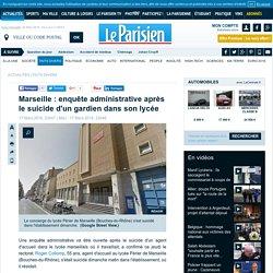 Marseille : enquête administrative après le suicide d'un gardien dans son lycée