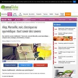 Alep, Marseille, noir, classique ou ayurvédique : tout savoir des savons - Page 2 sur 2